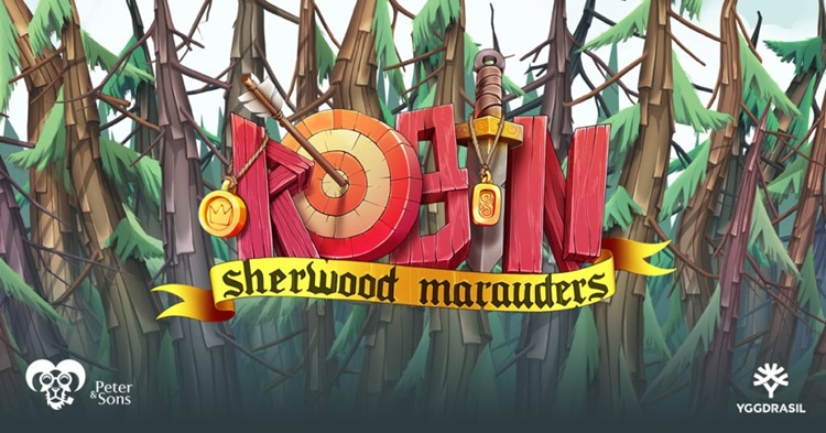Yggdrasil launches new Robin – Sherwood Marauders online slot via Peter & Sons collaboration