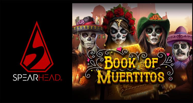 Spearhead Studios premieres its new Book of Muertitos video slot