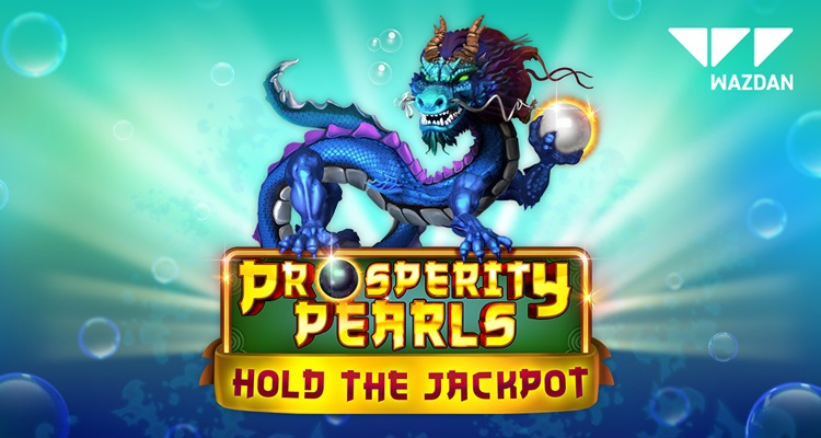 Wazdan dives deep into the sea with its latest online slot release Prosperity Pearls Hold the Jackpot
