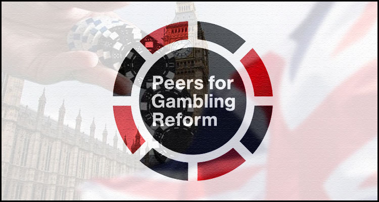 Peers for Gambling Reform advocating for United Kingdom iGaming overhaul