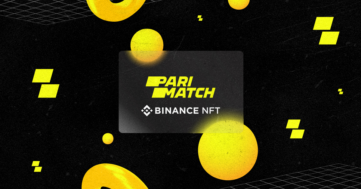 Parimatch Announces to create NFTs on Binance NFT Marketplace
