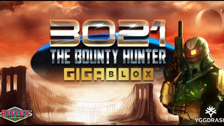 Yggdrasil boosts Gigablox suite via new video slot from YG Masters partner Reflex Gaming: 3021 The Bounty Hunter