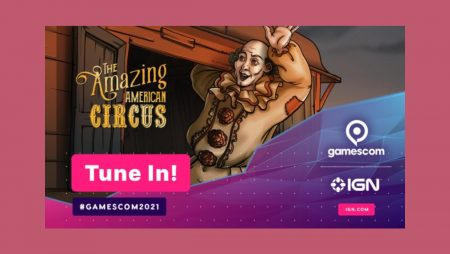 Klabater x IGN – Roll Up! Roll Up! Come and See The Amazing American Circus at Gamescom 2021!