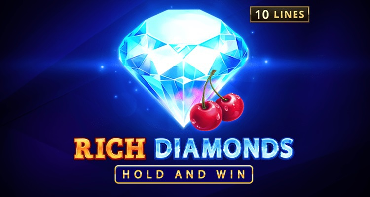 Playson adds new video slot Rich Diamonds: Hold and Win to Timeless Fruit Slots portfolio; launches September CashDays