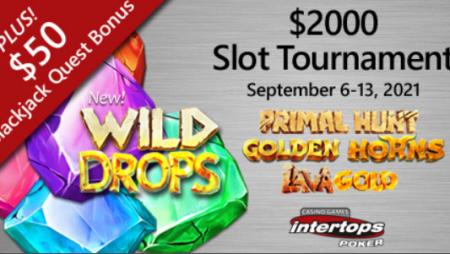 Intertops Poker announces new $2,000 online slot tournament featuring new Betsoft title Wild Drops