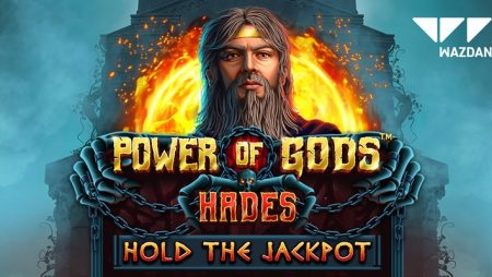 Wazdan releases eighth Hold the Jackpot online slot: Power of Gods: Hades