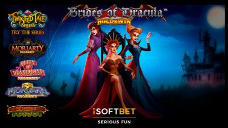 iSoftBet unleashes new online slot Brides Of Dracula Hold Win for Halloween; adds to Twisted Tales series