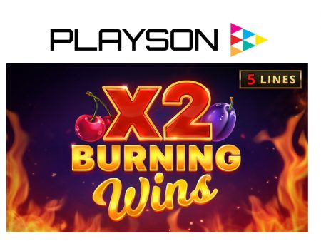 Playson boosts Timeless Fruit Slots collection with Burning Wins x2
